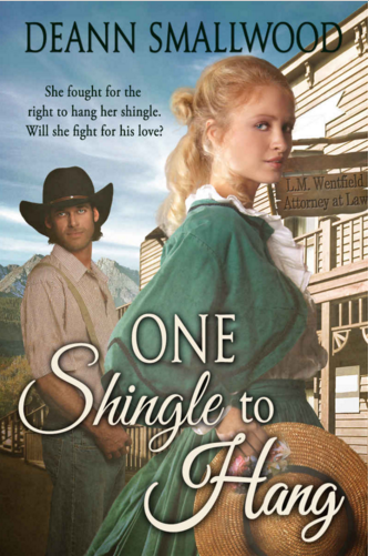 One Shingle To Hang by DeAnn Smallwood