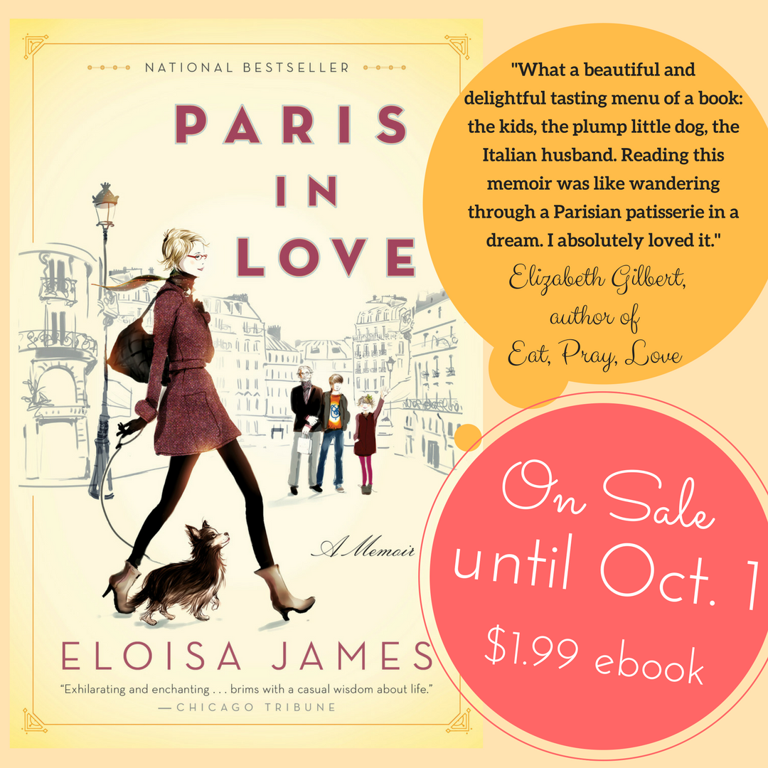 Eloisa James fell in love with Paris and you will too. PARIS IN LOVE by Eloisa James only $1.99 #memoir #bestseller #romance