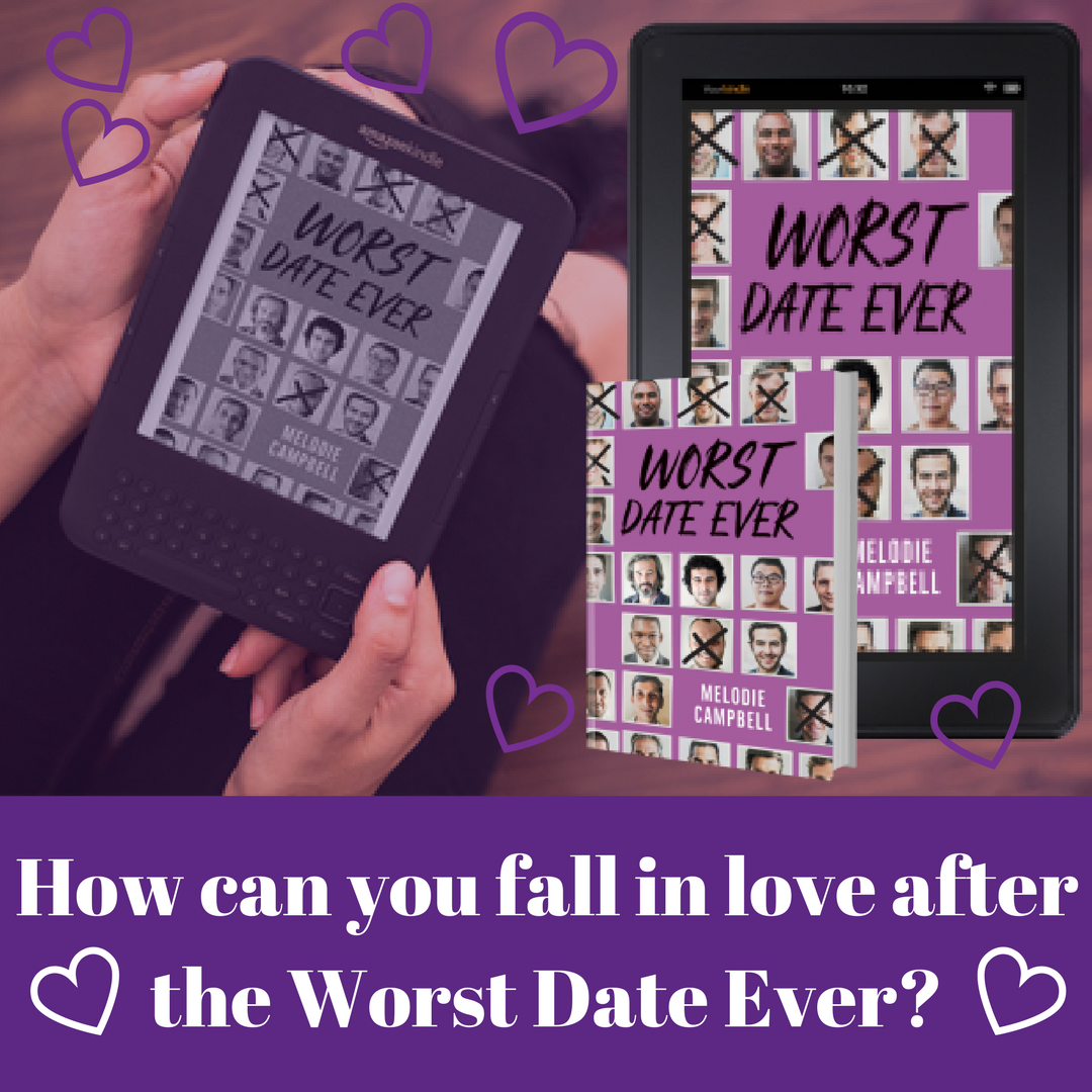 How do avoid the WORST DATE EVER by Melodie Campbell #amreading #romance #dating #romcom #chicklit